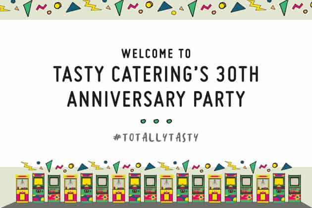 Tasty Catering's anniversary party welcome sign