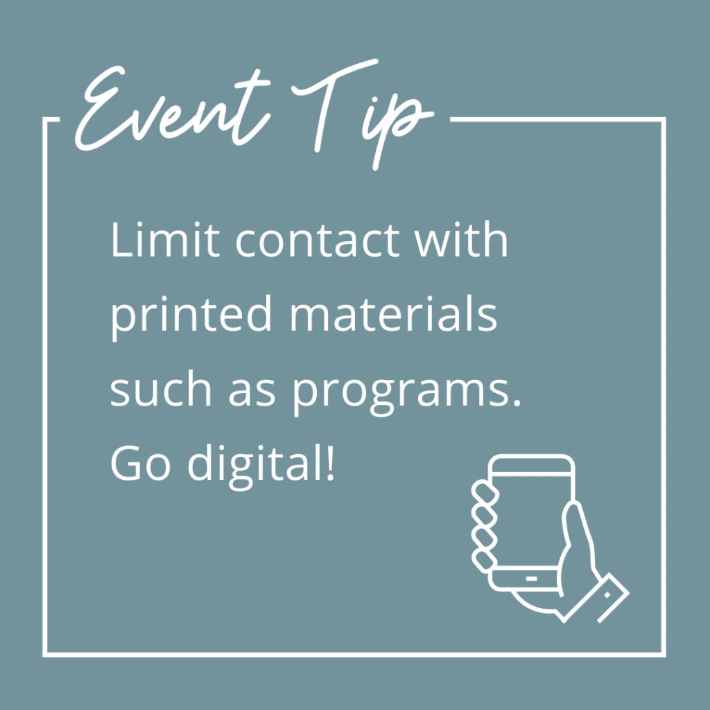 Limit Event Contact With Digital Vs Print Materials
