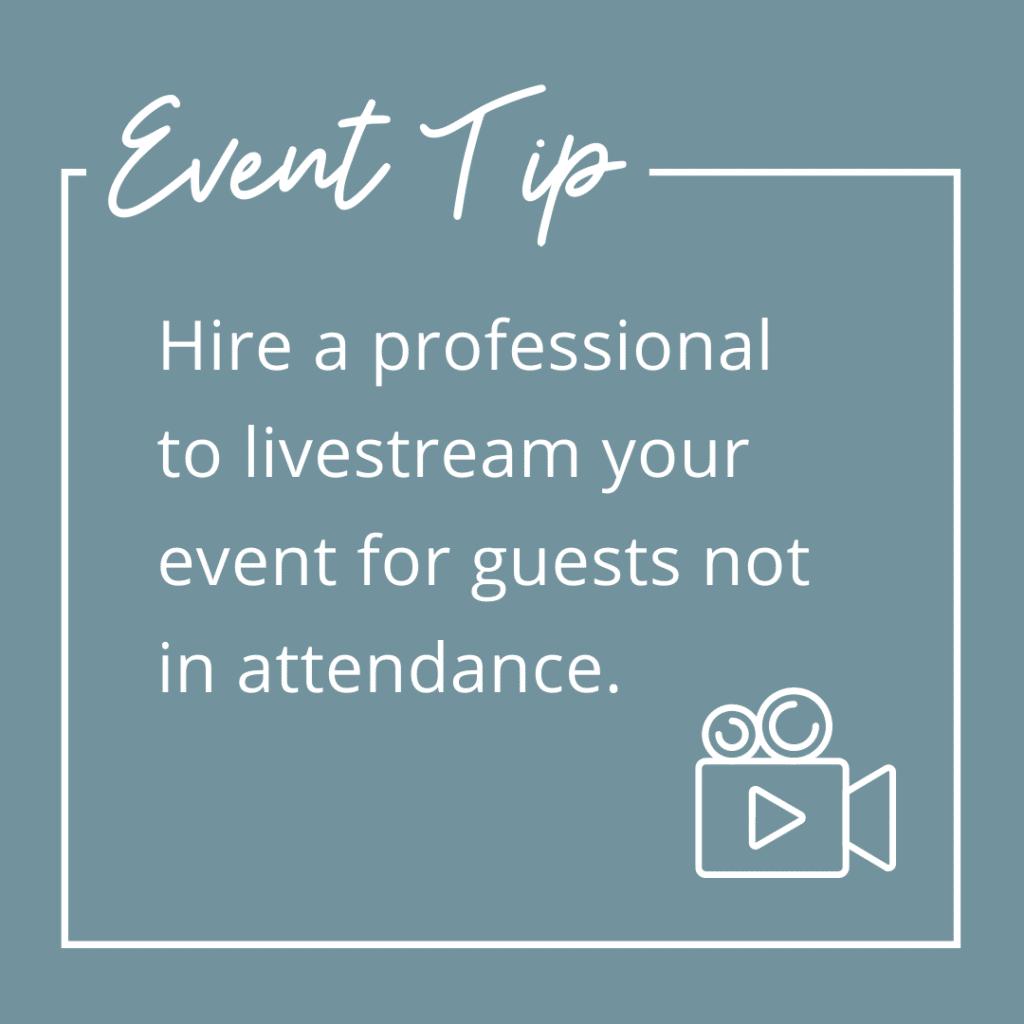 Tip Livestream Your Event